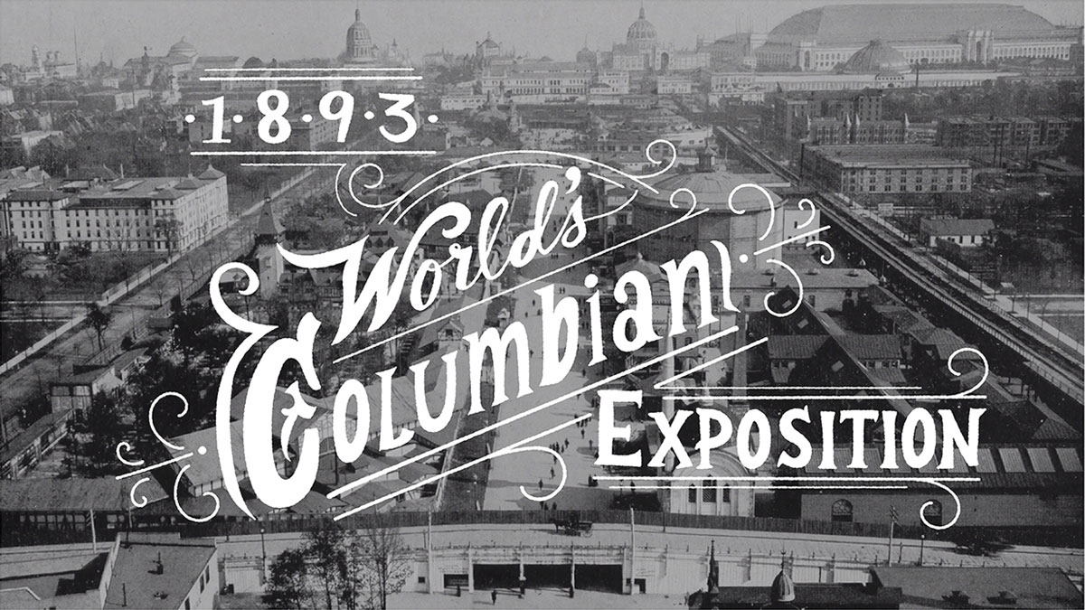 A title card designed for Energy BBDO about the Columbian Exposition