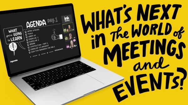 What's Next In The World of Meetings and Events?